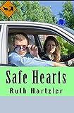 Safe Hearts (Amish Romance Suspense) (Amish Safe House Bk 3)