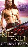 Kill or Be Kilt (Highland Spies)