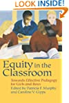 Equity in the Classroom: Towards Effe...