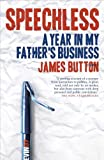 img - for Speechless: A Year in My Father's Business book / textbook / text book