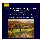 CUI: Suite Concertante Op. 25 / Suite Miniature Op. 20