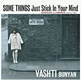 Some Things Just Stick In Your Mind ? Singles and Demos 1964 - 1967 [Vashti Bunyan本人によるライナノーツの日本語対訳付き]