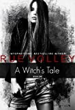 A Witchs Tale (Book One)