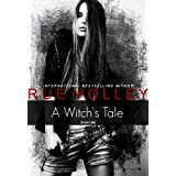 A Witch's Tale (Book One) ~ Rue Volley