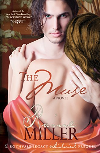 Raine Miller - The Muse (Rothvale Legacy Historical Prequel Book 1)