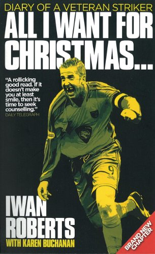 All I Want For Christmas: Diary of a Veteran Striker