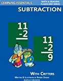 Subtraction Flash Cards: Subtraction Facts with Critters (Learning Essentials Math & Reading Flashcard Series)