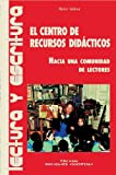 img - for El Centro de Recursos Didacticos (Spanish Edition) book / textbook / text book