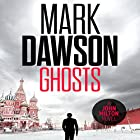 Ghosts: John Milton, Book 4 (       UNABRIDGED) by Mark Dawson Narrated by David Thorpe