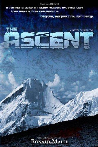 Ascent: A Novel of Survival (Thriller Suspense)
