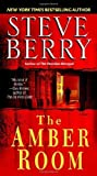 The Amber Room: A Novel by Berry, Steve (2007) Paperback