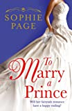 Sophie Page To Marry a Prince