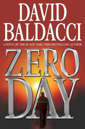 David Baldacci's New Book 'Zero Day' Releasing November 1, 2011
