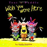 img - for Wish You Were Here book / textbook / text book