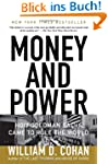 Money and Power: How Goldman Sachs Ca...