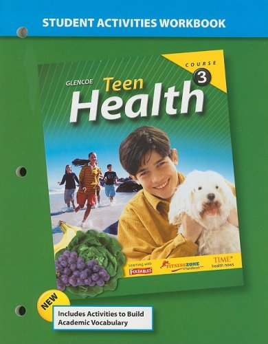 Teen Health Course 3 Student Activities Workbook