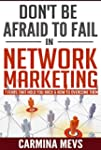 Don't Be Afraid to Fail in Network Ma...