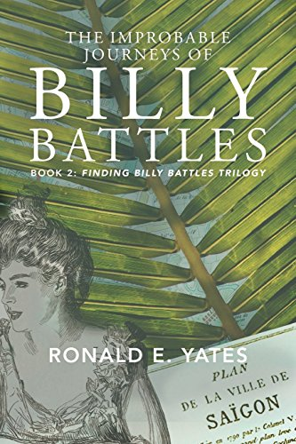 The Improbable Journeys Of Billy Battles by Ronald E. Yates ebook deal