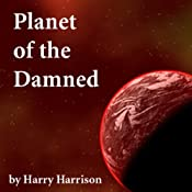 Planet of the Damned | [Harry Harrison]