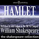 Hamlet (Dramatised) (       UNABRIDGED) by William Shakespeare Narrated by John Gielgud