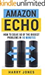 Amazon Echo: How to Solve 50 of the B...