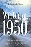 img - for Winter of 1950: Womb to Serenity, Life Is a Bumpy Road book / textbook / text book