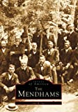 Mendhams, The, NJ (Images of America)