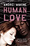 Human Love (0340936789) by Andrei Makine
