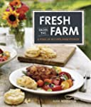 Fresh from the Farm: A Year of Recipe...