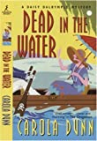 Dead in the Water (Daisy Dalrymple Mysteries) (Daisy Dalrymple Mysteries (Paperback)) Carola Dunn