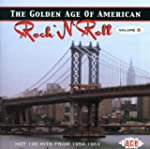 The Golden Age of American Rock 'n' R...