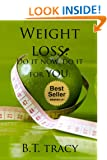 Weight loss : Do it now: Do it for you.