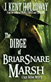 The Dirge of Briarsnare Marsh (A Dark Hollows Mystery)