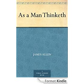 As a Man Thinketh (English Edition)