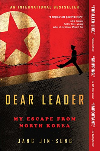 Dear Leader: My Escape from North Korea PDF