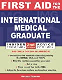 Keshav Chander First Aid for the International Medical Graduate