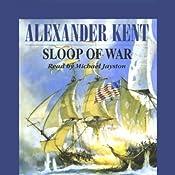 Sloop of War | [Alexander Kent]