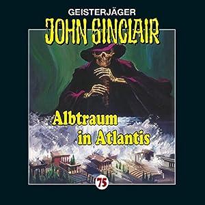 Albtraum in Atlantis (John Sinclair 75) Hörspiel