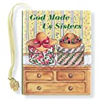 img - for God Made Us Sisters (Mini Book, Scripture) (Charming Petites Ser) book / textbook / text book
