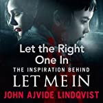 Let the Right One In | John Ajvide Lindqvist