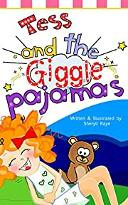 Funny Stories for Kids: Tess and the Giggle Pajamas: Short Stories for Kids (Book for Ages 2-10) (