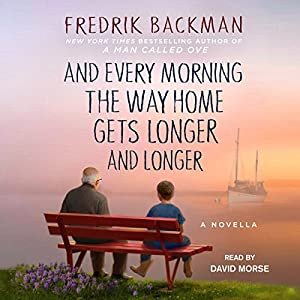 And Every Morning the Way Home Gets Longer and Longer Hörbuch