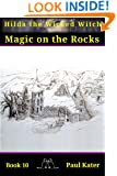 Hilda - Magic on the Rocks (Hilda the Wicked Witch Book 10)
