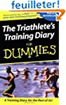 The Triathlete's Training Diary For D...