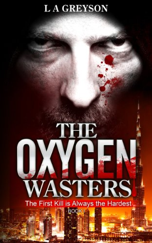 Book: The Oxygen Wasters by L A Greyson