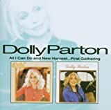 Dolly Parton All I Can Do/New Harvest...First Gathering