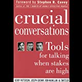 img - for Crucial Conversations: Tools for Talking When Stakes are High book / textbook / text book