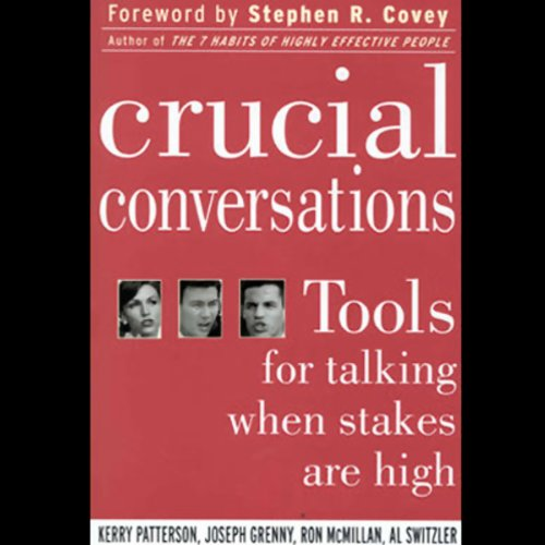 Crucial Conversations – Patterson, Grenny, McMillan and ...