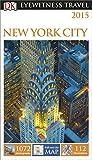 DK Eyewitness Travel Guide: New York City (Eyewitness Travel Guides)