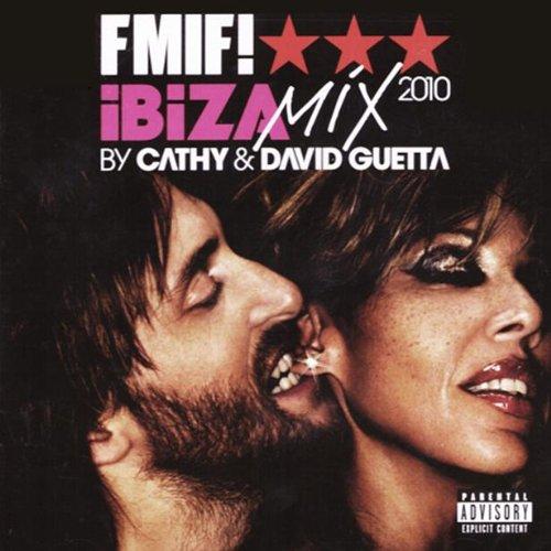 FMIF! Vol. 6 - Ibiza Mix 2010